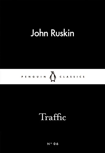 Traffic (Paperback): John Ruskin