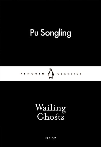 Wailing Ghosts (Paperback): Pu Songling