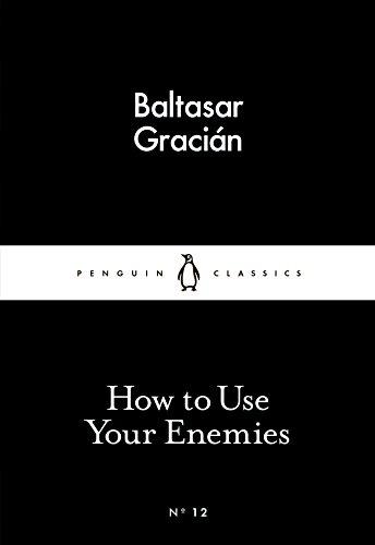 9780141398273: How to Use Your Enemies (Penguin Little Black Classics)