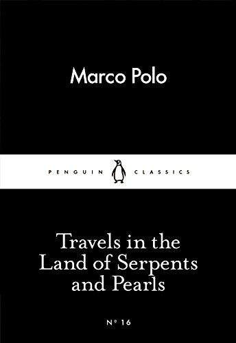 Travels in the Land of Serpents and Pearls (Little Black Classics 16)