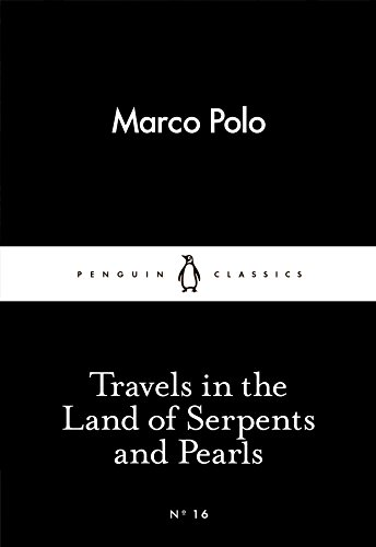 9780141398358: Travels in the Land of Serpents and Pearls (Penguin Little Black Classics)