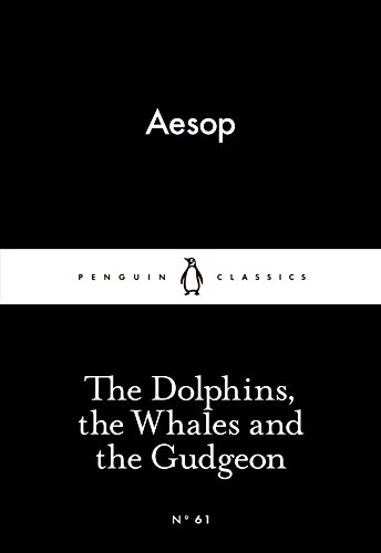 9780141398433: The Dolphins, the Whales and the Gudgeon (Little Black Classics)
