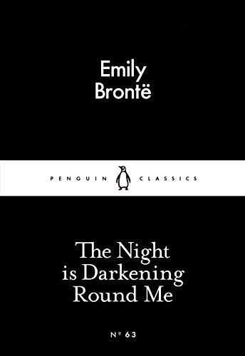 The Night is Darkening Round Me (Paperback): Emily Bronte