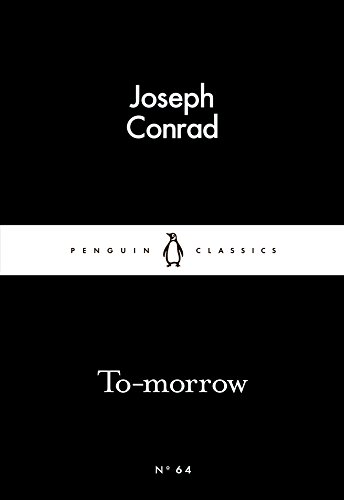 9780141398495: To-morrow (Penguin Little Black Classics)