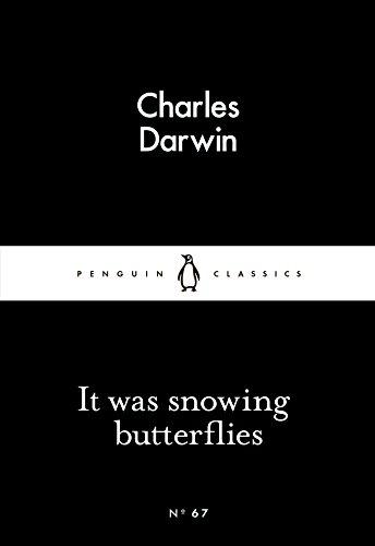 It Was Snowing Butterflies (Paperback): Charles Darwin