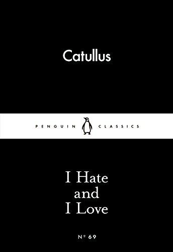 9780141398594: I Hate and I Love