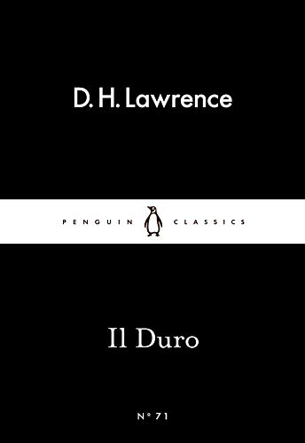 Il Duro (Paperback): D. H. Lawrence