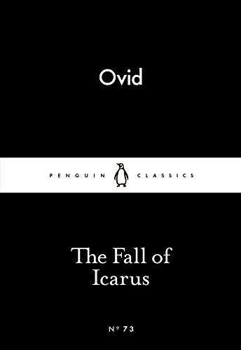 The Fall of Icarus (Paperback): Ovid