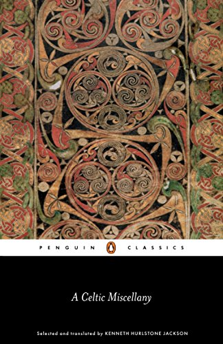 9780141398853: A Celtic Miscellany: Selected and Translated by Kenneth Hurlstone Jackson (Penguin Classics)