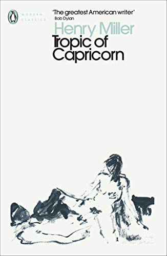 9780141399140: Tropic Of Capricorn (Penguin Modern Classics)