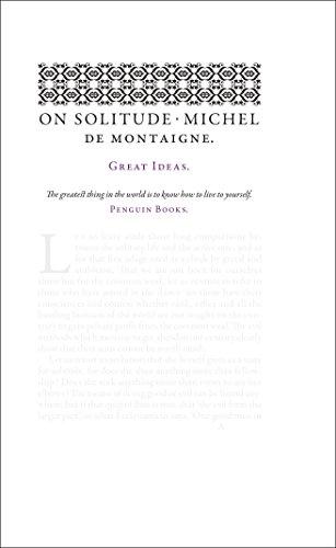 On Solitude (Penguin Great Ideas): Montaigne, Michel de