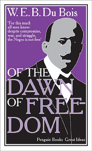 9780141399287: Of the Dawn of Freedom (Penguin Great Ideas)