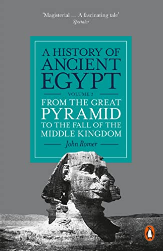 9780141399720: A History of Ancient Egypt, Volume 2: From the Great Pyramid to the Fall of the Middle Kingdom