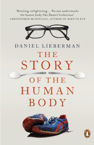 9780141399959: The Story of the Human Body: Evolution, Health and Disease