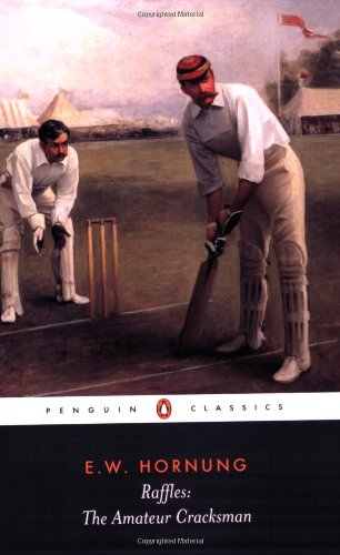 9780141439334: Raffles: The Amateur Cracksman (Penguin Classics)
