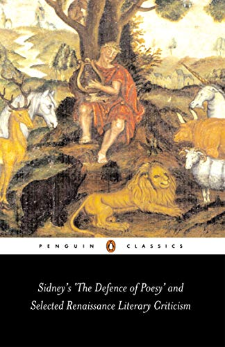 9780141439389: Sidney's 'The Defence of Poesy' and Selected Renaissance Literary Criticism (Penguin Classics)
