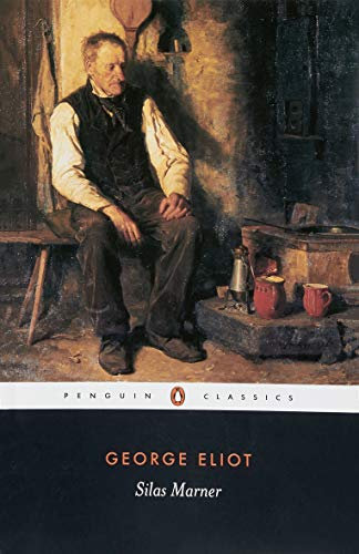 9780141439754: Silas Marner: The Weaver of Raveloe (Penguin Classics)