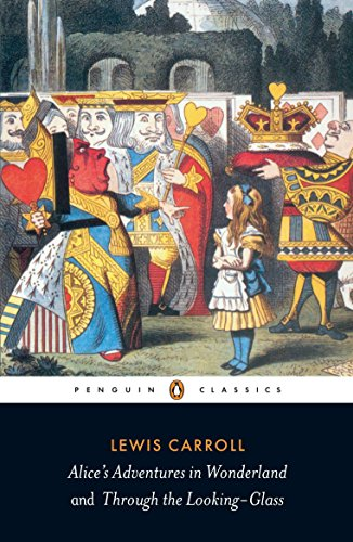 9780141439761: Alice's Adventures in Wonderland and Through the Looking-Glass (Penguin Classics)