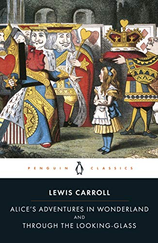 9780141439761: Alice's Adventures in Wonderland and Through the Looking Glass (Penguin Classics)