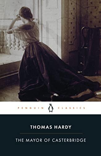 9780141439785: The Mayor of Casterbridge (Penguin Classics)