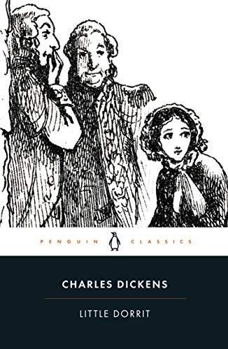 9780141439969: Little Dorrit (Penguin Classics)