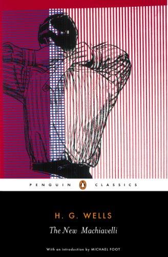 9780141439990: The New Machiavelli (Penguin Classics)