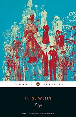 Kipps (Penguin Classics): Wells, H.G.