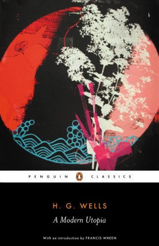 9780141441122: A Modern Utopia (Penguin Classics)
