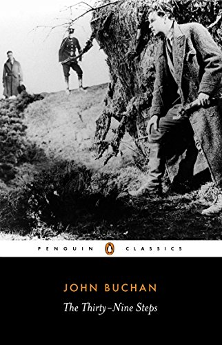The Thirty-Nine Steps (Penguin Classics): Buchan, John
