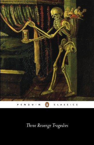 9780141441245: Three Revenge Tragedies: The Revenger's Tragedy; The White Devil; The Changeling (Penguin Classics)