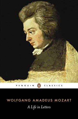 9780141441467: Mozart: A Life in Letters (Penguin Classics)