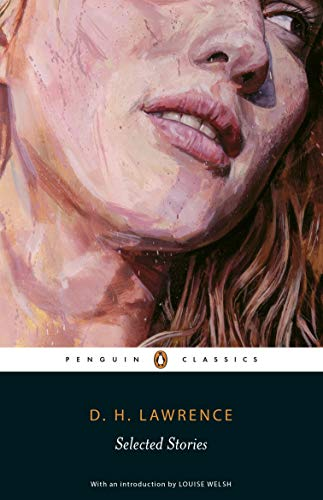 9780141441658: Selected Stories (Lawrence, D. H.) (Penguin Classics)