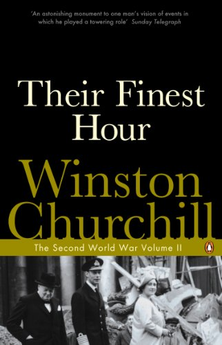 The Second World War. Their Finest Hour: Winston S. Churchill