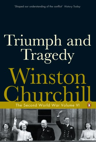 9780141441771: The Second World War, Volume 6: Triumph and Tragedy
