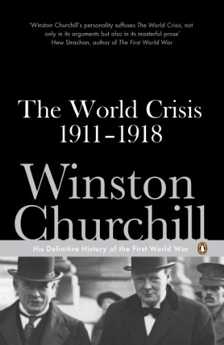 9780141442051: The World Crisis, 1911-1918: With an Additional Chapter on the Battle of the Marne