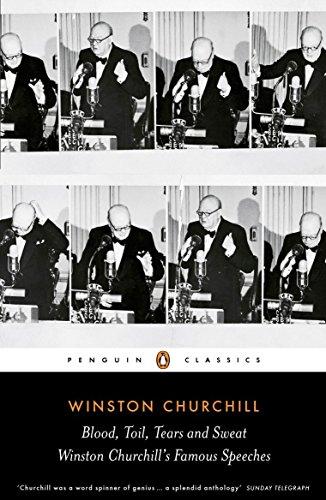 9780141442068: Blood, Toil, Tears and Sweat: Winston Churchill's Famous Speeches (Penguin Classics)