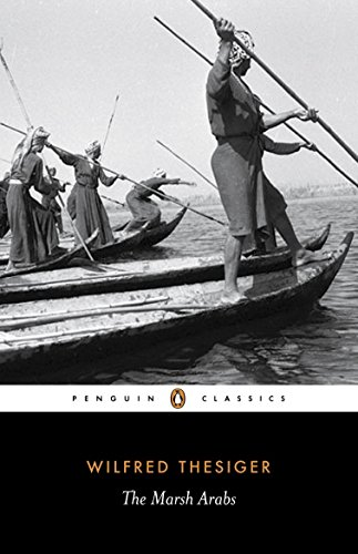 9780141442082: The Marsh Arabs (Penguin Classics)