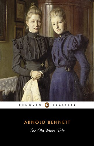 9780141442112: The Old Wives' Tale (Penguin Classics)