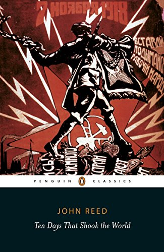 9780141442129: Ten Days That Shook the World (Penguin Classics)