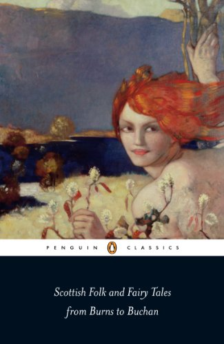 9780141442266: Scottish Folk and Fairy Tales from Burns to Buchan (Penguin Classics)