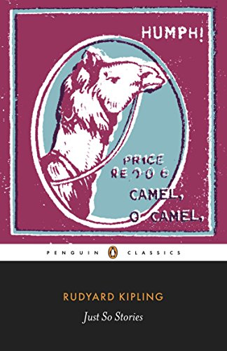Just So Stories (Penguin Classics): Rudyard Kipling
