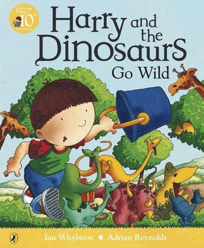 9780141500041: Harry and the Dinosaurs Go Wild