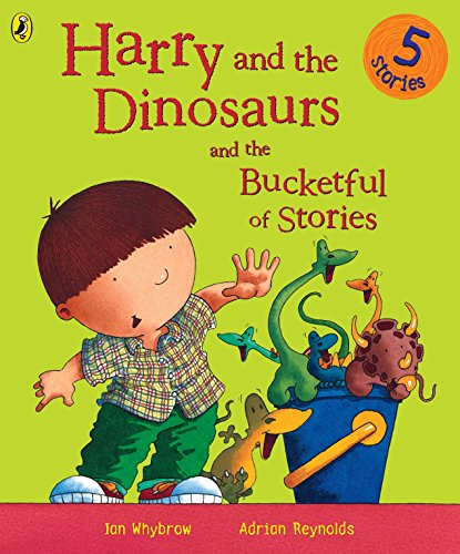 9780141500096: Harry and the Dinosaurs and the Bucketful of Stories