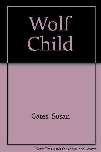 9780141500225: Wolf Child