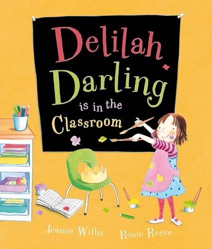 9780141500355: Delilah Darling is in the Classroom
