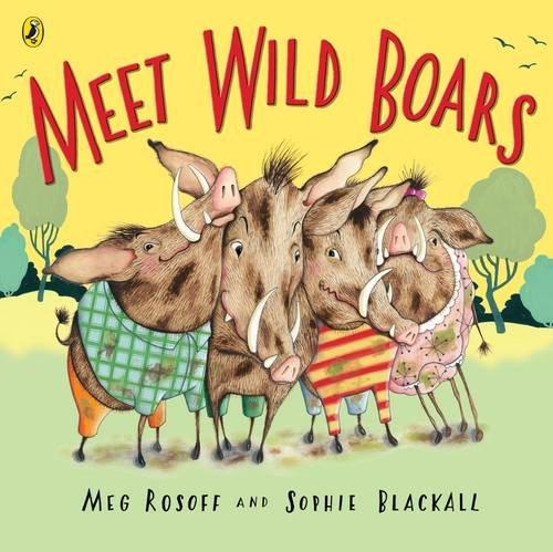 9780141500386: Meet Wild Boars