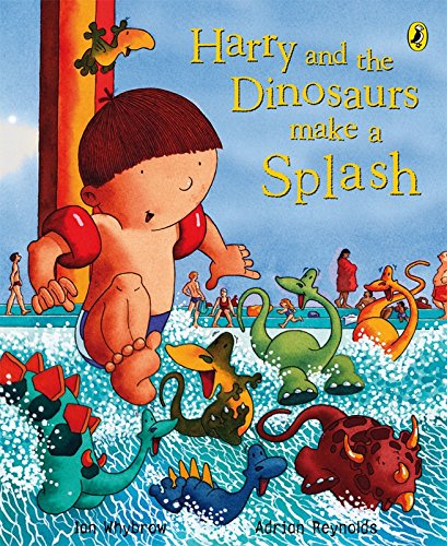 9780141500478: Harry and the Dinosaurs Make a Splash