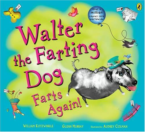 9780141500485: Walter the Farting Dog Farts Again