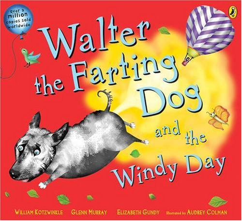 9780141500508: Walter the Farting Dog and the Windy Day