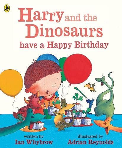 9780141500515: Harry and the Dinosaurs have a Happy Birthday